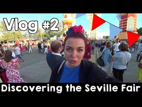 Vlog #2 - The Seville Fair