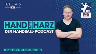 """""""hand aufs harz - der handball-podcast"""": folge 32/2 mit henning fritz"""