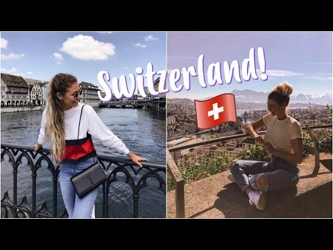 Zurich & Lucerne! // Switzerland