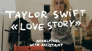 Taylor Swift — Love Story | nixelpixel(Пук! Cсылки! (っ◕‿◕)っ МОЙ МАГАЗ: https://shop.nixelpixel.com ПАБЛИК: http://vk.com/nixelpixel_public АСК: http://ask.ru/nixelpixel Сайт: http://nixelpixel.com ..., 2017-01-15T23:49:22.000Z)