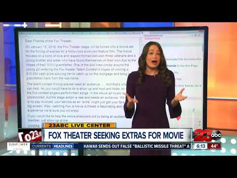 Be in a Hollywood movie at The Fox Theater Bakersfield