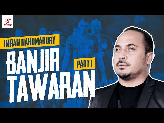 IMRAN NAHUMARURY HARUS 'TOLAK' TAWARAN MELATIH PERSITA  - WAWANCARA EKSKLUSIF!!!
