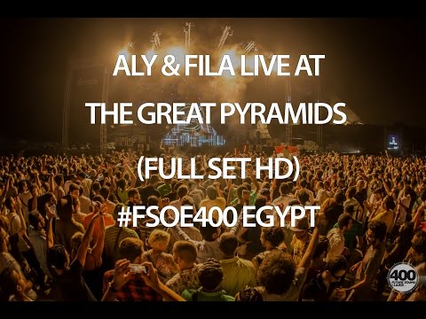 Aly & Fila Live at the Great Pyramids (Full Set HD) #FSOE400 Egypt