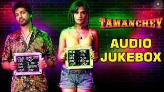Tamanchey Audio Jukebox | Full Songs | Nikhil Dwivedi & Richa Chadda