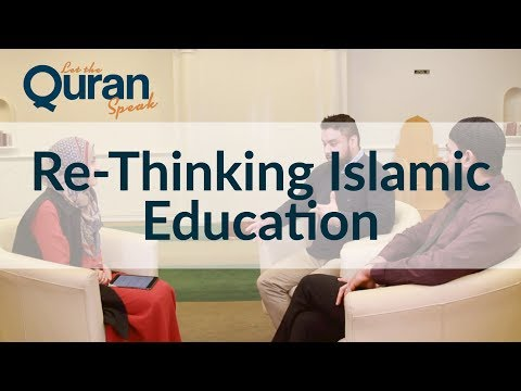 Re-Thinking Islamic Education