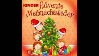 Kinder Advents- und Weihnachtslieder