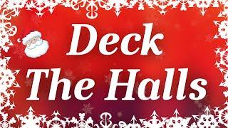 Deck The Halls with Lyrics   Classic Christmas Carol