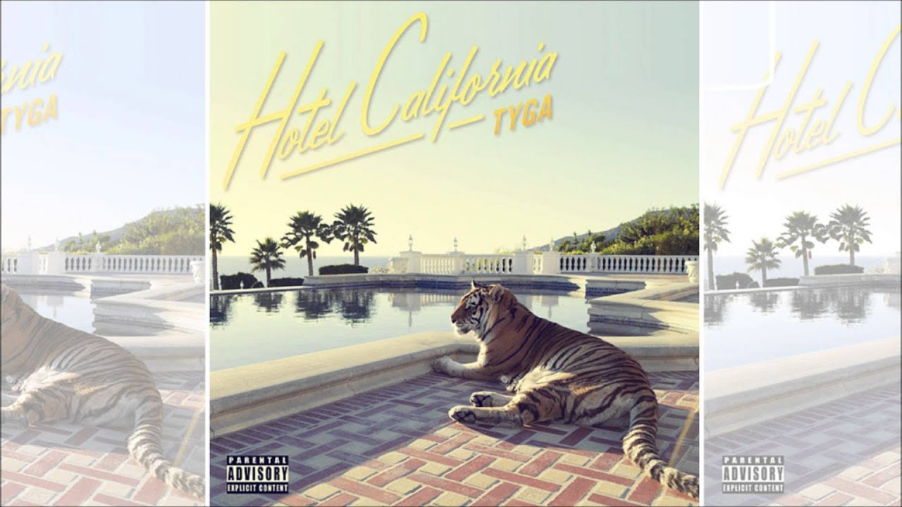 Tyga Hotel California Deluxe