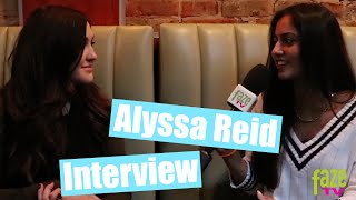 Alyssa Reid Interview