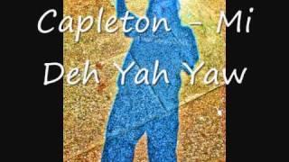 Capleton - Mi Deh Yah Yaw