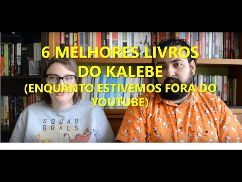 6 melhores leituras do Kalebe (enquanto estivemos longe do YouTube)