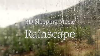 3D 수면음악-비오는 풍경의 기억 (빗소리, 수면, ASMR, 공부)