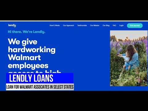 LENDLY LOAN FOR WALMART ASSOCIATES, WORKFORCE LENDING, NO CREDIT NEEDED, LOANS FOR OTHER JOBS TOO