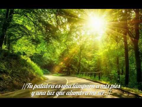 Tu palabra es una lámpara a mis pies. Una bella canción. Salmo 119:105. Con letra. Rocío Zapata