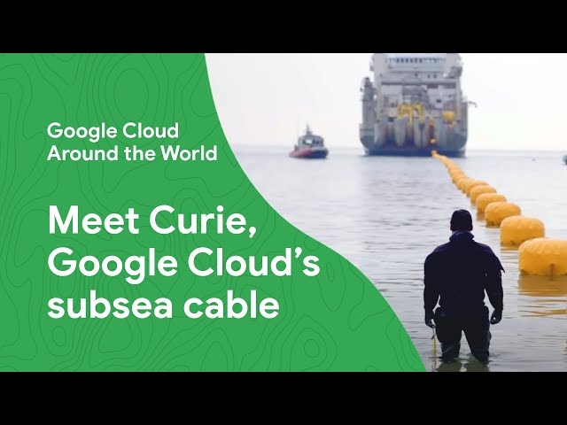 Curie: A look inside Google's International Private Subsea Cable