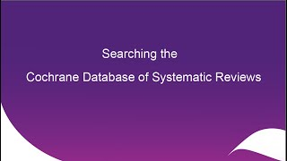 Searching the Cochrane Database of Systematic Reviews
