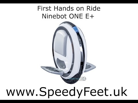 First Ever Hands on and Ride of the Ninebot ONE E+ (UK)