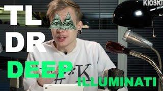TLDRDEEP: Illuminati - Valaistuneet