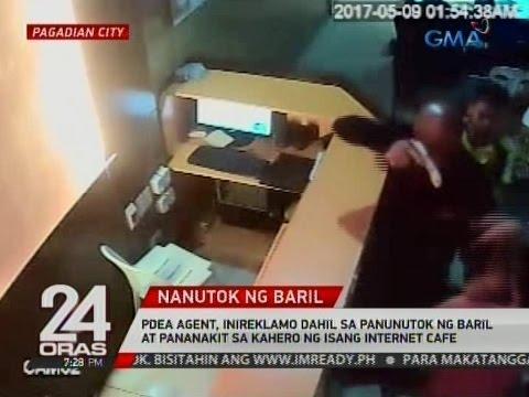 24 Oras: PDEA agent, inireklamo dahil sa panunutok ng baril sa kahero ng isang internet cafe