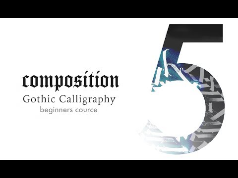 V. Composition. General Rules - Learn Modern Gothic Calligraphy