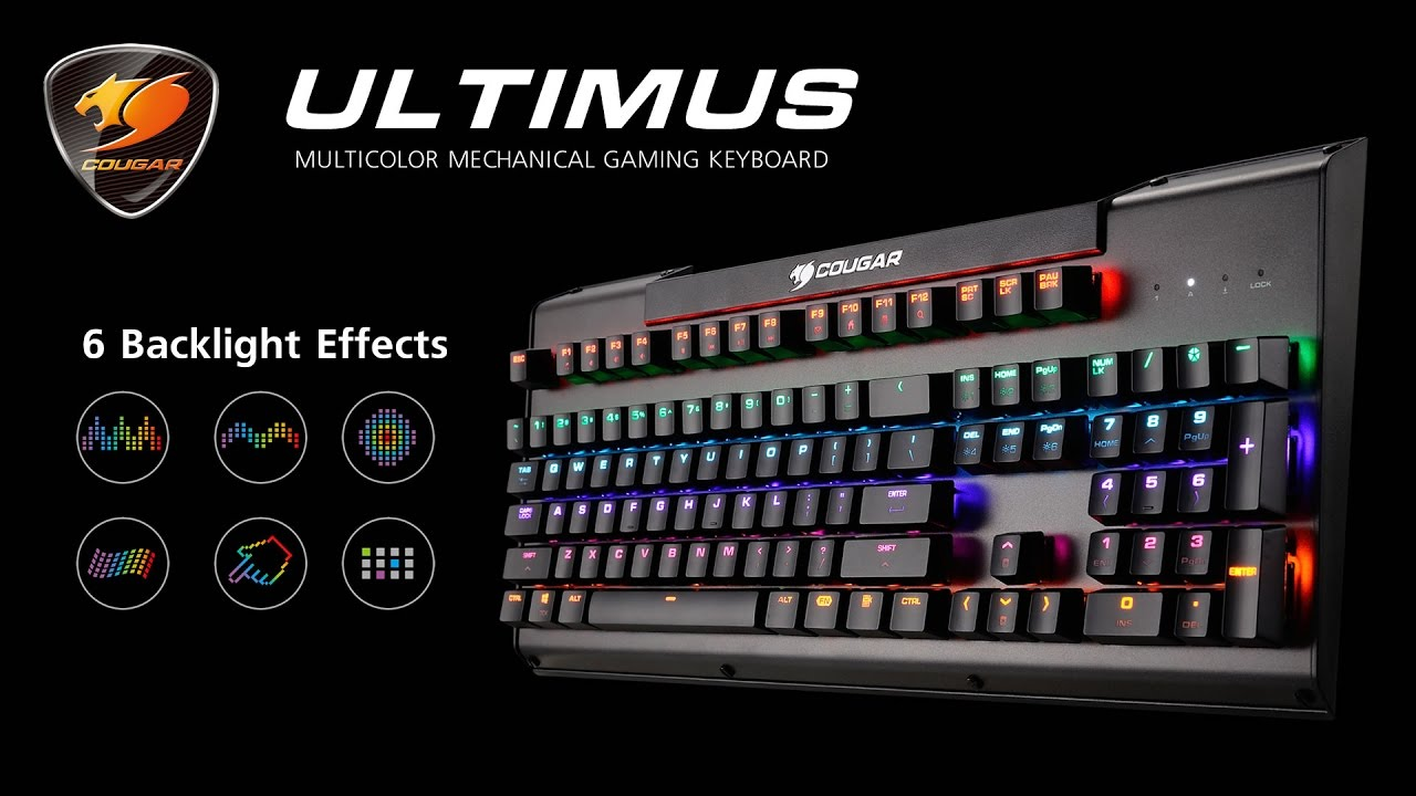 01c95a692d9 COUGAR ULTIMUS MULTICOLOR GAMING KEYBOARD - 6 BACKLIGHT EFFECTS - YouTube