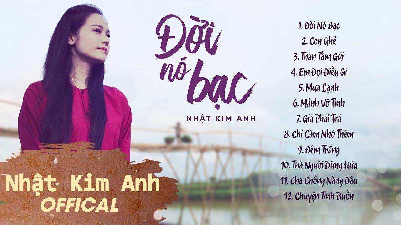 Nhat Kim Anh _ Tuyen Tap Nhung Ca Khuc Buon Nhat Ve Tinh Yeu Album Doi No Bac