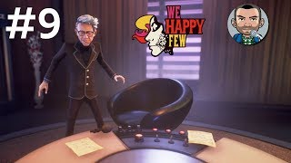 We Happy Few Walkthrough #9 - Dr.  Verloc | Gameplay
