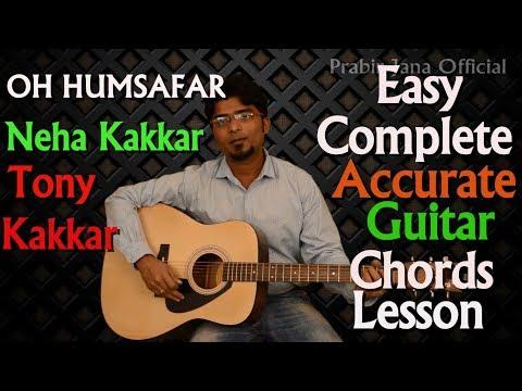 Oh Humsafar | Neha kakkar | Tony kakkar | Easy and Accurate guitar chords lesson