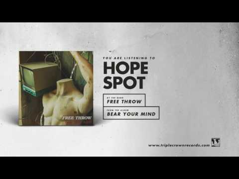 """Free Throw - """"Hope Spot"""" (Official Audio)"""
