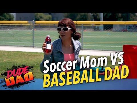 Soccer Mom VS Baseball Dad | Dude Dad