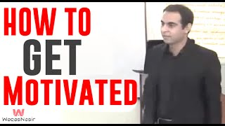 What Is Motivation & How to Get Motivated - By Qasim Ali Shah (in Urdu/Hindi)