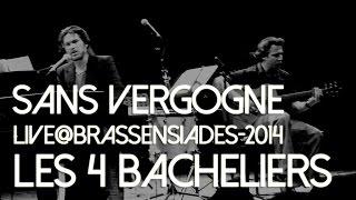 """""""Les 4 Bacheliers"""" par Sans Vergogne Live@Brassensiades2014"""
