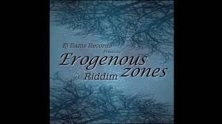 Erogenous Zones Riddim