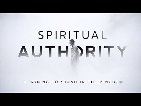 Spiritual Authority Part VI Pastor Ken Spicer New Creation Church