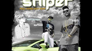 Download Hindi Video Songs - Sniper | Muzical Doctorz Sukhe Feat Raftaar | Latest Punjabi Song 2014 | RS Record