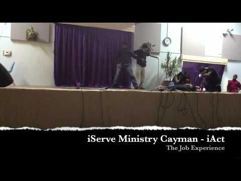 The Job Experience - iServe Ministry Cayman