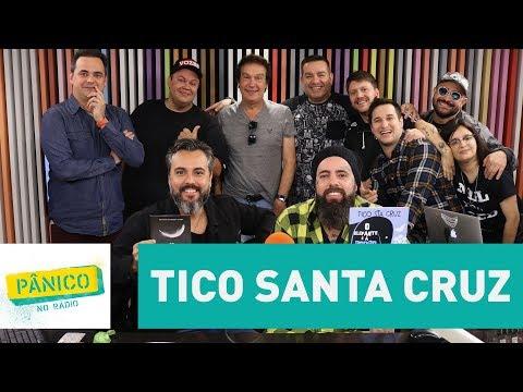 Tico Santa Cruz - Pânico - 08/11/17