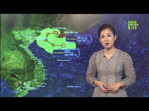 Dự báo thời tiết 21/07/2021    Bão số 3 Cempaka tiếp tục mạnh lên   VTC16