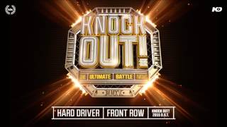 Hard Driver - Front Row (Knock Out! 2015 OST)