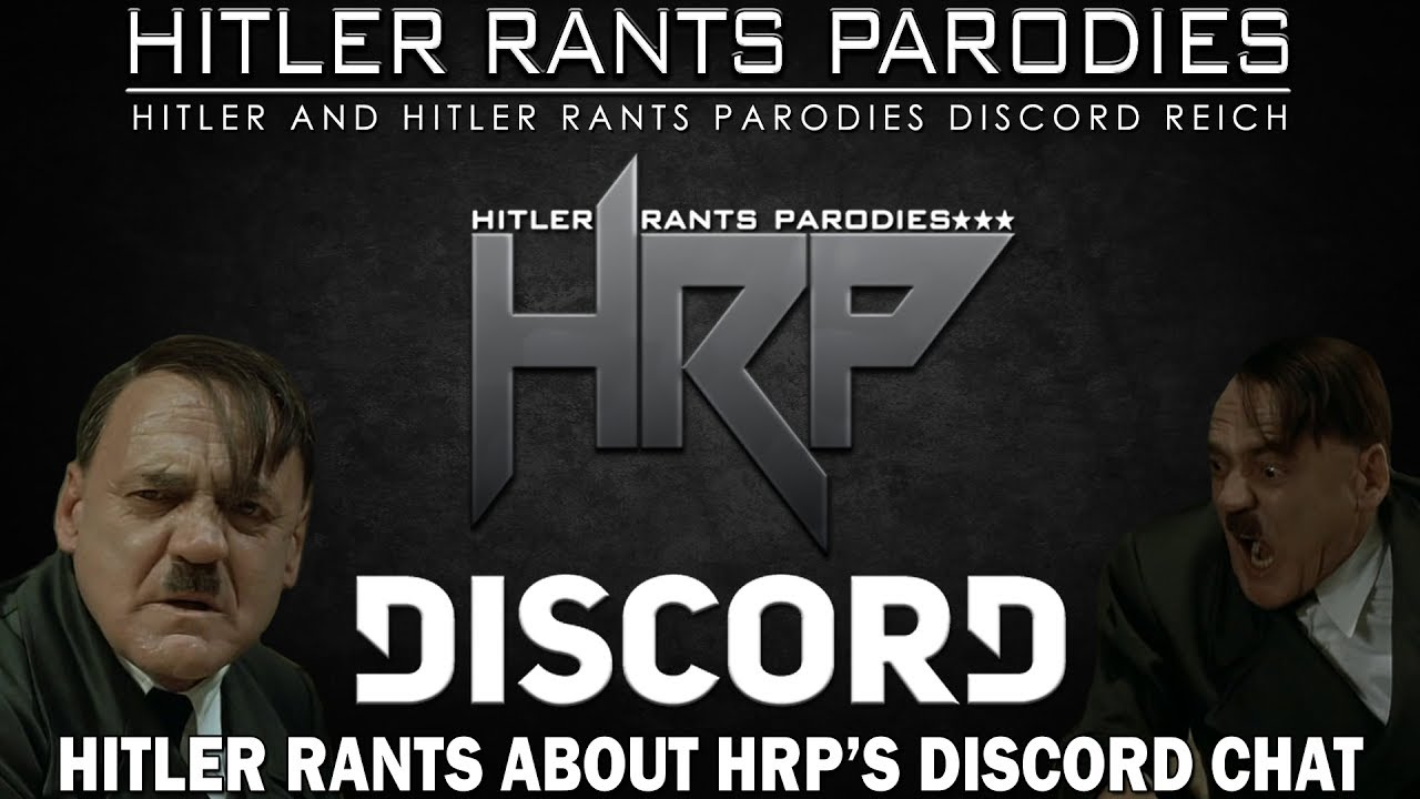 Hitler rants about HRP's Discord chat