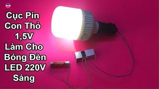 1.5V Battery Make 260V LED Bulb Bright, Great