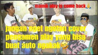 Nella Kharisma Jangan Nget Ngetan-cover Pengamen Alay Yang Sangat Menghibur😂
