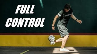 Freestyle Football Compilation 2019 - FULL CONTROL