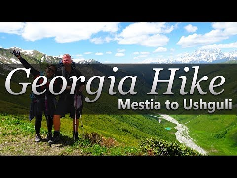 2017 - Georgia Hike (Mestia to Ushguli)