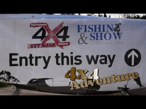 4x4 Adventure - Melbourne 4x4 & Fishing Expo (August 2013)