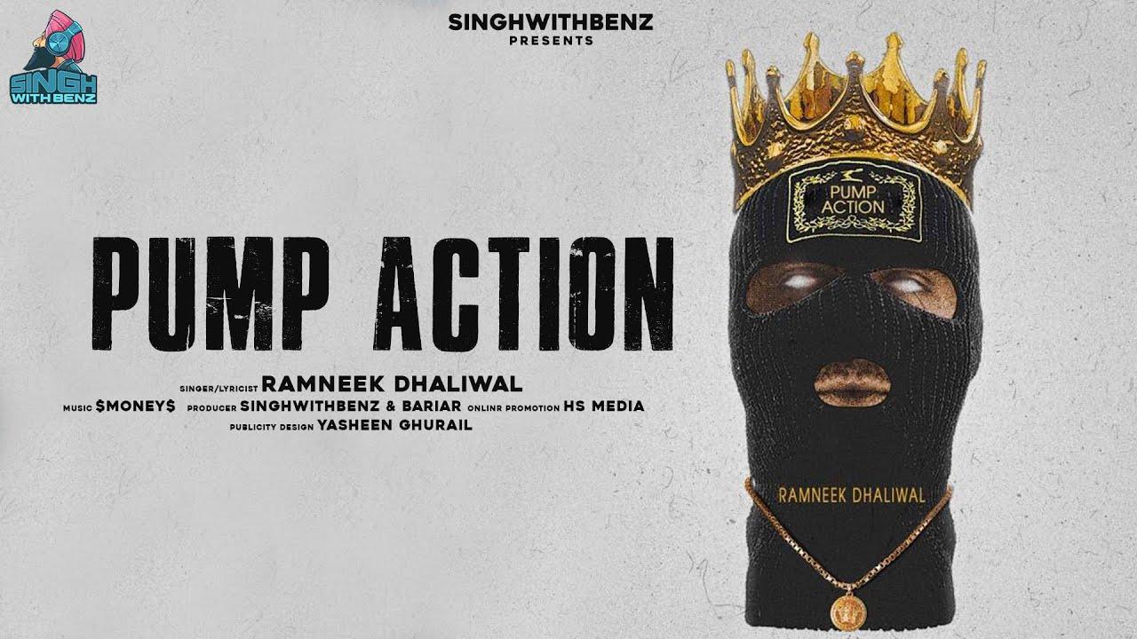 Pump Action - Ramneek Dhaliwal | $Money$ | SinghWithBenz | Hs Media | Punjabi Song 2020