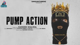 Pump Action (Ramneek Dhaliwal) Mp3 Song Download