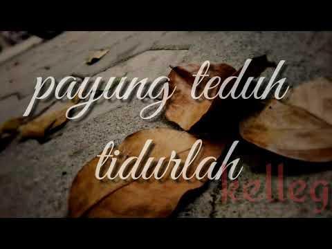payung teduh- TIDURLAH  . lirik lagu