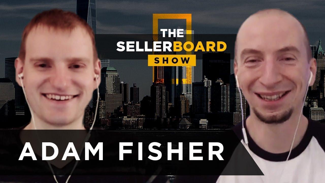 Adam Fisher - про Онлайн Арбитраж и Private Label, поиск и запуск товаров