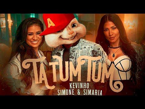 Kevinho e Simone & Simaria - Ta Tum Tum - Alvin e os Esquilos